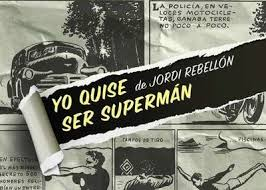 yo quise ser superman