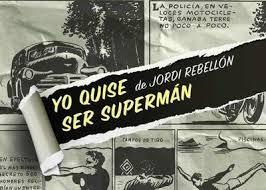 yo quise ser superman